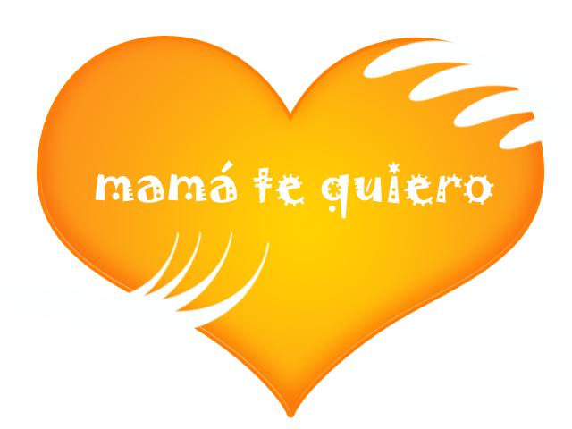 """abrazando el corazón, y por dentro la palabra """" Mamá te quiero"""