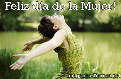 feliz dia de la mujer Imagenes para el Dia de la Mujer