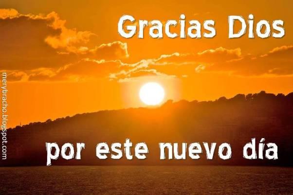 Gracias Dios por nuevo día