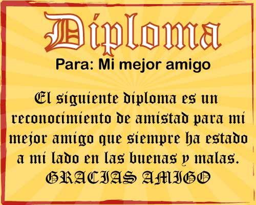 Diploma para mejor amigo Imágenes de amistad Mi mejor amigo eres tú