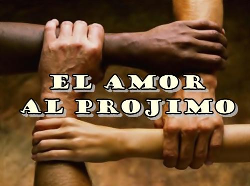 EL AMOR AL PROJIMO Imágenes de amor al prójimo