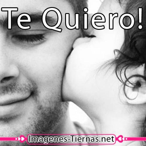 te quiero papa e1339888673623 Feliz dia del Padre!