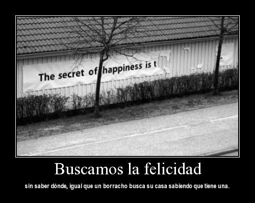 Buscamos la felicidad