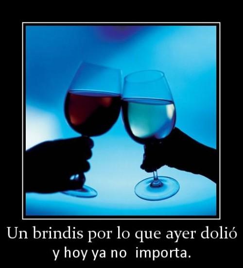 un_brindis_por_lo_que_ayer_dolio