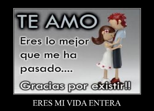 "ERES MI VIDA e1346601769230 Imágenes de amor: ""Eres mi vida entera"""