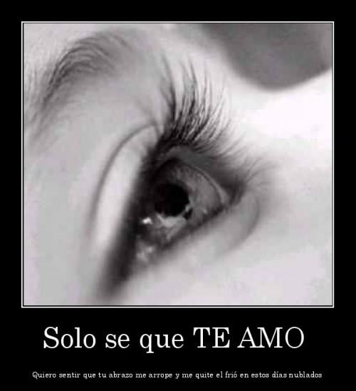 "Solo se que te amo e1348176085603 Imágenes con mensajes: ""Solo sé que te amo"""