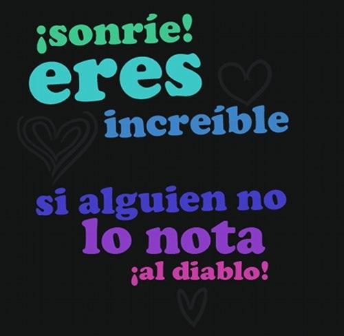 """imágenes con mensajes lindos: """"Eres increíble"""" (Imagenes para Facebook)"""
