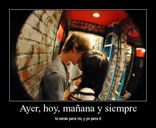 """siempre Imágenes con mensajes de amor: """"Te quiero hoy mañana y siempre"""""""