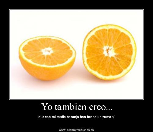 "media naranja Imágenes de amor: ""Media naranja"""