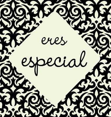 eres especial 2 Eres especial