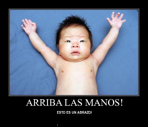 arriba las manos esto es Arriba las manos esto es un abrazo