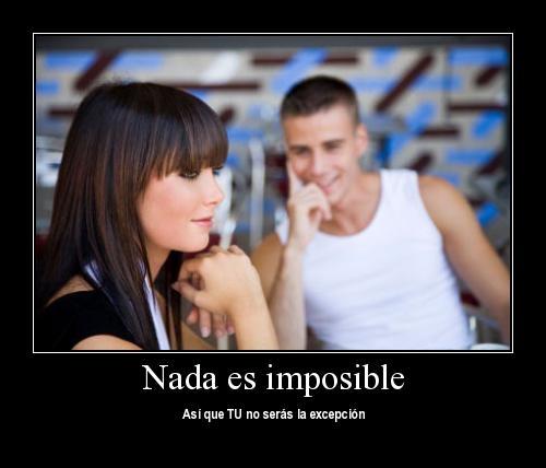 comoconquistarunamujerdificil Nada Es Imposible