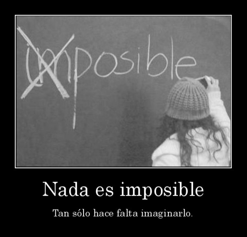 nada es imposible Nada Es Imposible