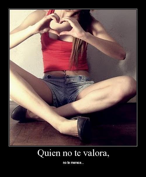 M 10 Quien No te Valora, No te Merece