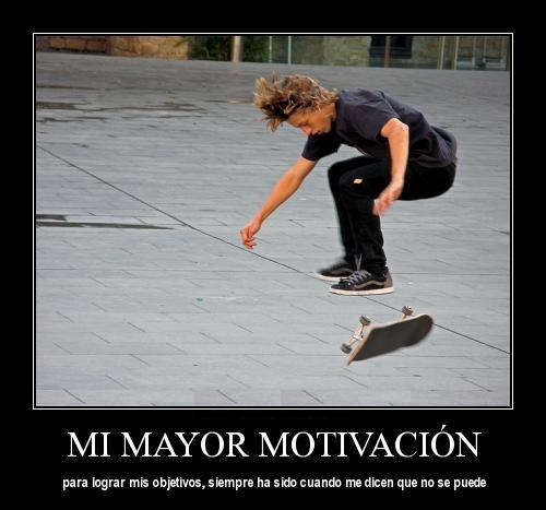 skate 1 Mi Mayor Motivación