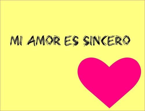 mi amor es sincero
