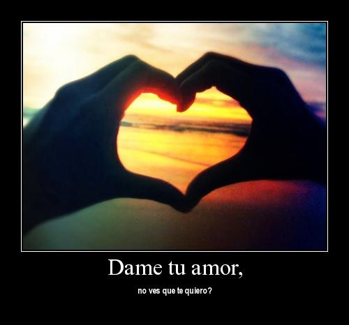 desm.4 Dame tu Amor