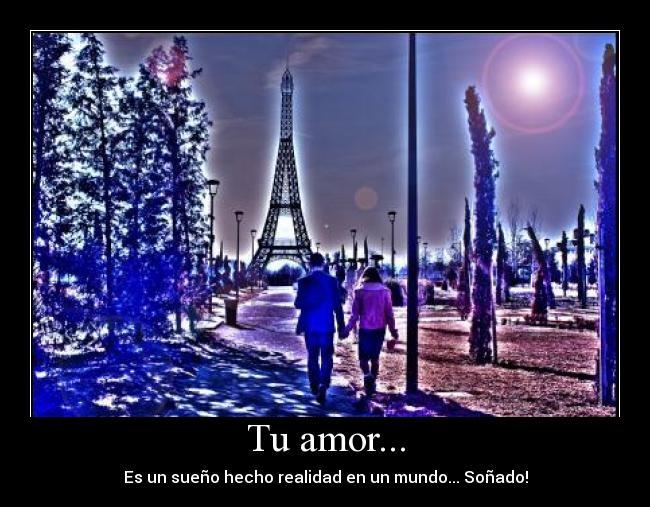 Teamomivida22 Tu amor es el sueño