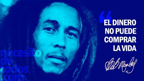 frase dinero bob marley necesitodetodos Imágenes con frases de Bob Marley