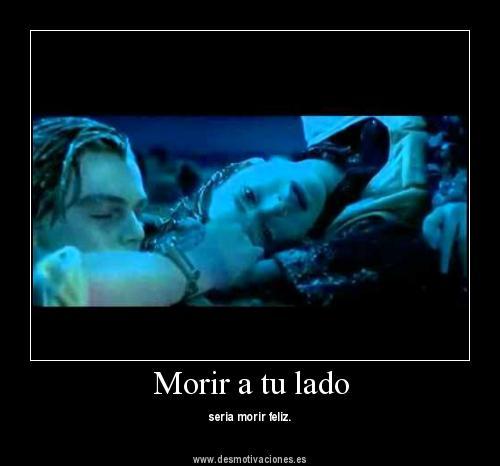 quiero morir a tu lado 1 Quiero morir a tu lado