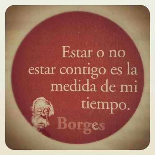 Borges Poemas de Amor Luis Borges Frases de Amor