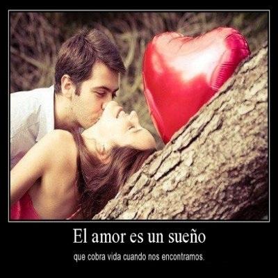 frases bonitas de amor El amor es un sueño