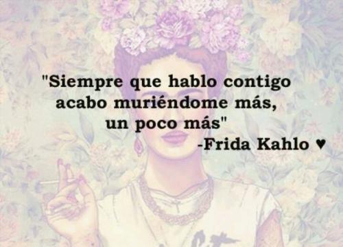 d93e17fdee2fbf04147321a4b7a6418e Imágenes con Frases de Frida Kahlo