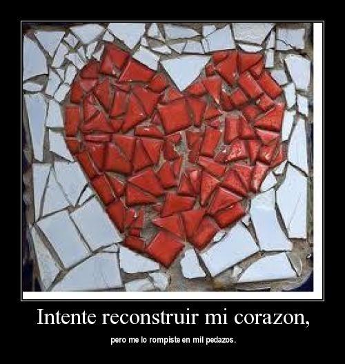 recontruir mi corazon