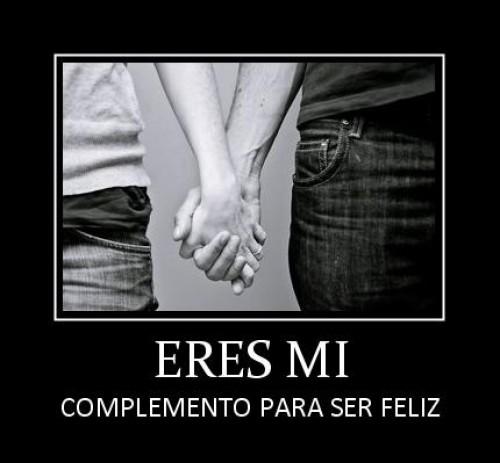 eres mi complemento para ser feliz