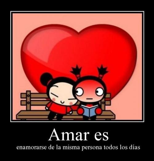 Amar es enamorarse de la persona todos los dias