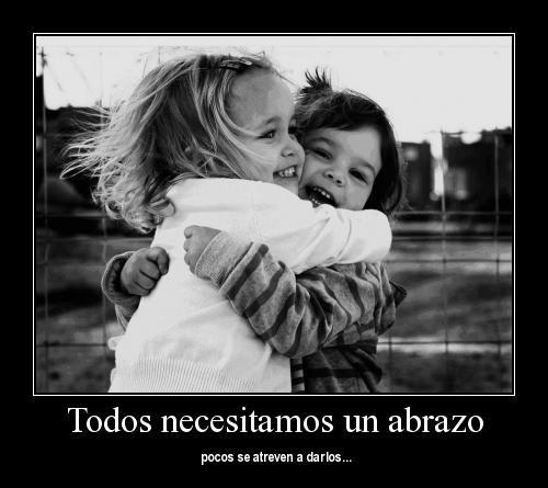 Todos necesitamos un abrazo