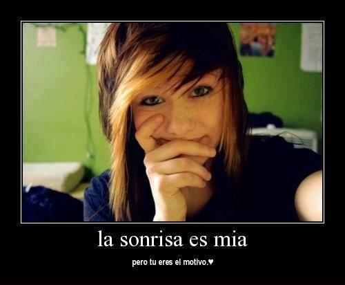 Tu eres la razon de mi sonrisa