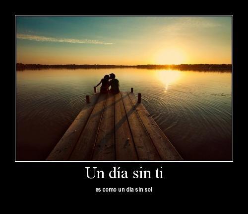 un dia sin ti