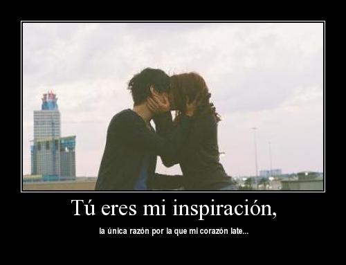 Eres mi Inspiracion