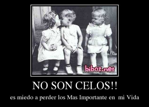 no son celos
