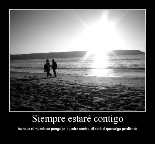 yo siempre estare contigo