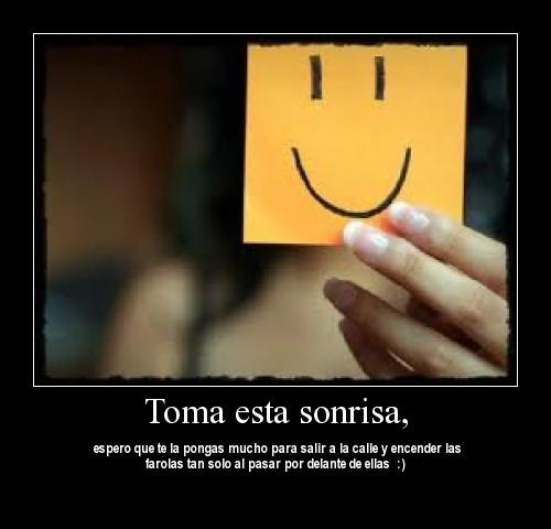 toma una sonrisa
