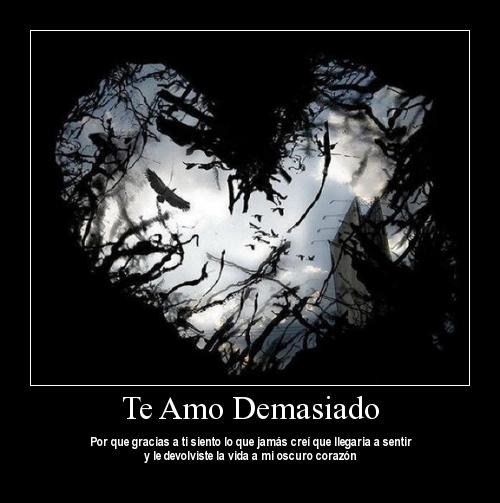 te amo demasiado