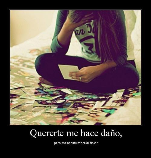Quererte me hace daño