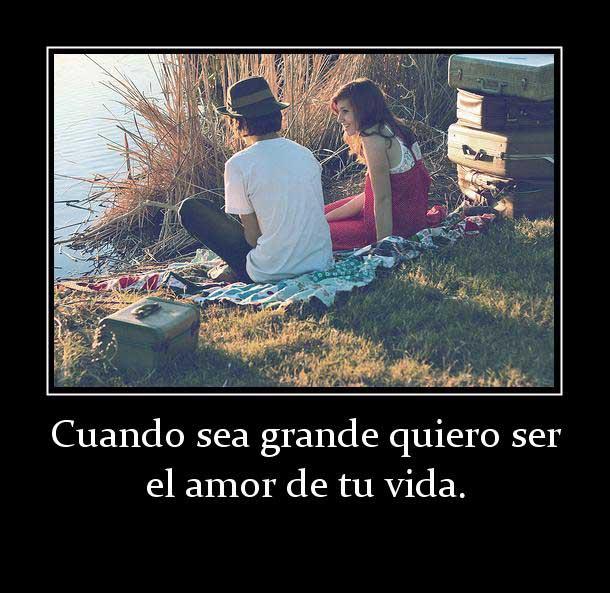 42264_cuando_sea_grande_quiero_ser_el_amor_de_tu_vida