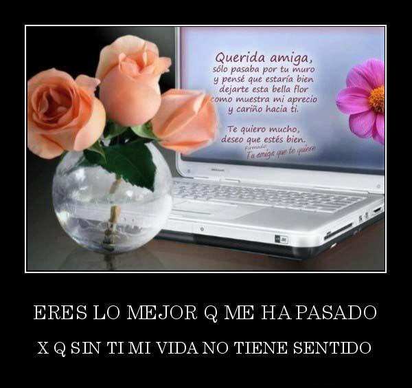 desmotivaciones.mx_ERES-LO-MEJOR-Q-ME-HA-PASADO-X-Q-SIN-TI-MI-VIDA-NO-TIENE-SENTIDO_134592401477