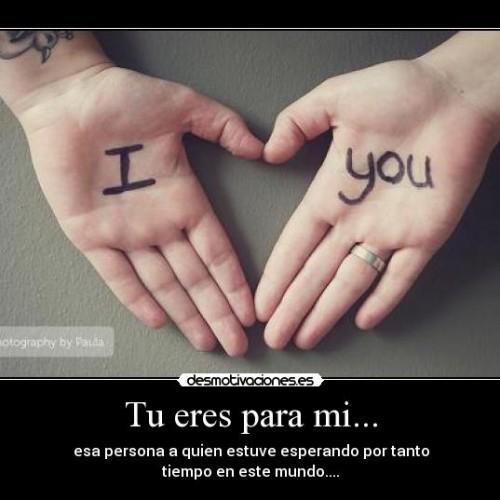 tu eres para mi