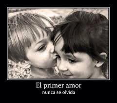 el primer amor no se olvida