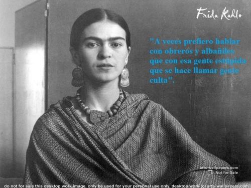 Imágenes con Frases de Frida Kahlo