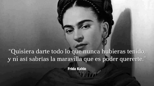 Resultado de imagen de imagenes con frases de frida kahlo de amor
